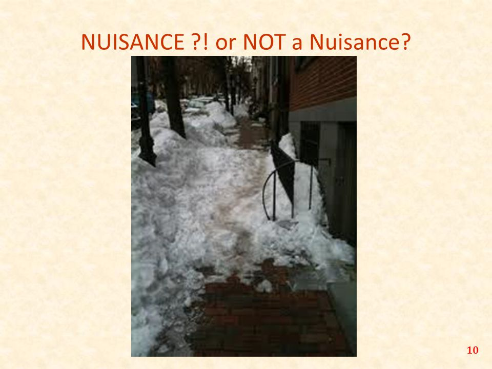 10 NUISANCE ! or NOT a Nuisance