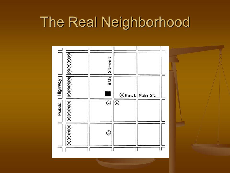 The Real Neighborhood