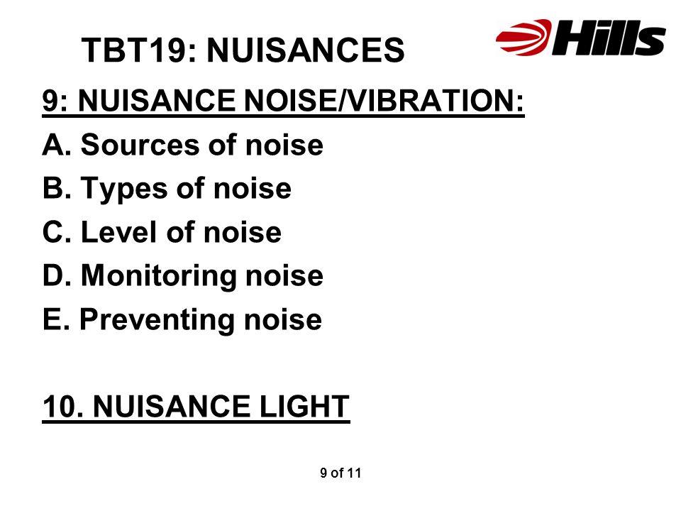 TBT19: NUISANCES 9: NUISANCE NOISE/VIBRATION: A. Sources of noise B.