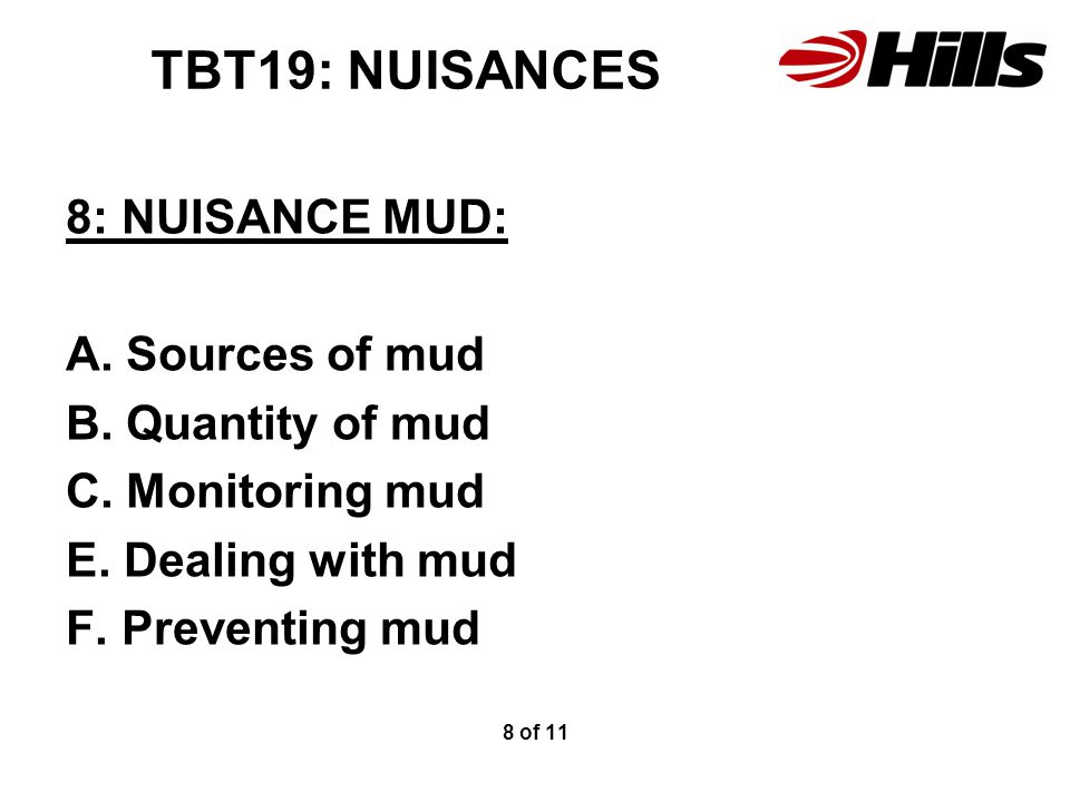 TBT19: NUISANCES 8: NUISANCE MUD: A. Sources of mud B.