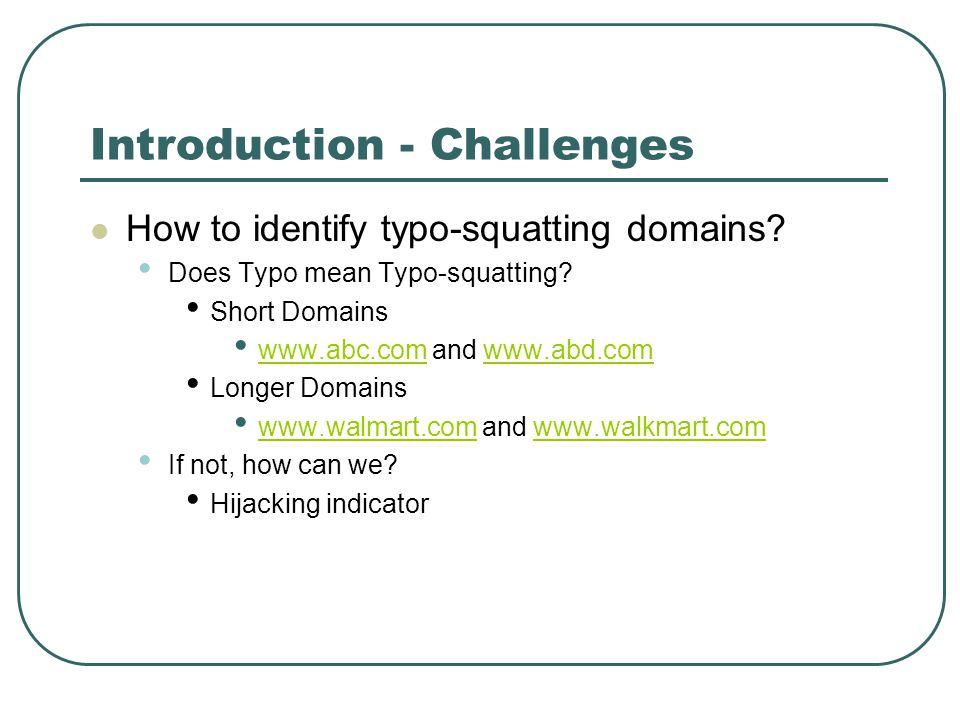 Top Ten Typo-squatting Domains 19 % of all Typo-squatting hits