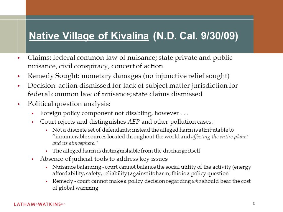 9 Native Village of Kivalina (continued) Article III Standing (evaluating the contribution component of causation): Absence of federal GHG standards removes presumption (present in other discharge cases) of a substantial likelihood that any defendant's conduct harmed plaintiffs.