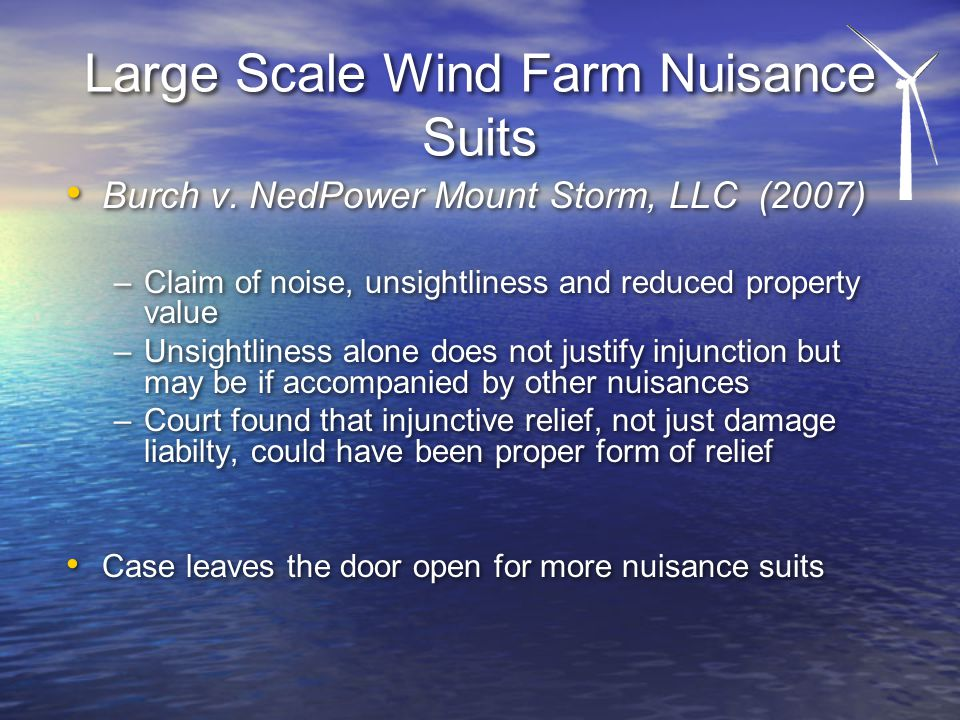Large Scale Wind Farm Nuisance Suits Burch v.