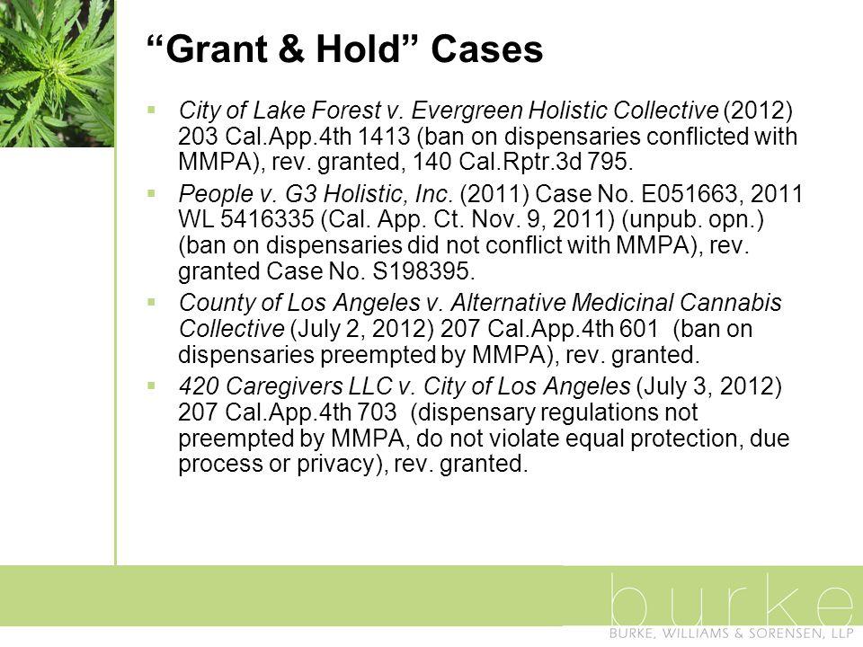 Grant & Hold Cases  City of Lake Forest v.