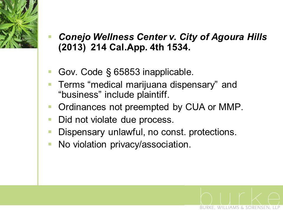  Conejo Wellness Center v. City of Agoura Hills (2013) 214 Cal.App.