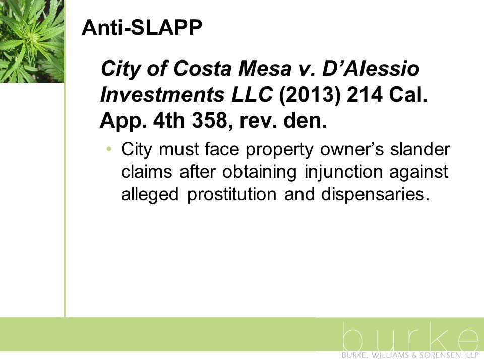 Anti-SLAPP City of Costa Mesa v. D'Alessio Investments LLC (2013) 214 Cal.