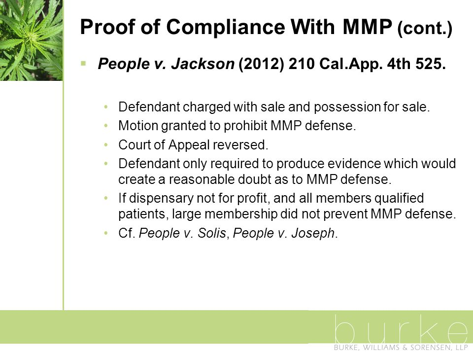 Proof of Compliance With MMP (cont.)  People v.Jackson (2012) 210 Cal.App.