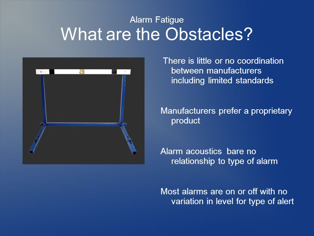 Alarm Fatigue What are the Obstacles.