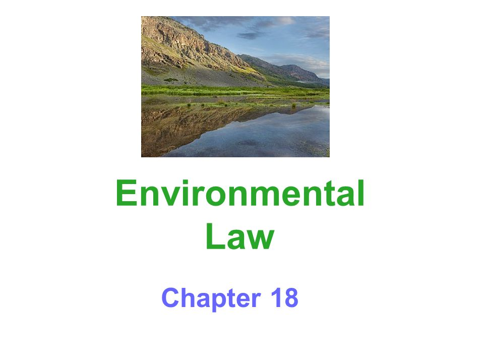 Environmental Law Chapter 18