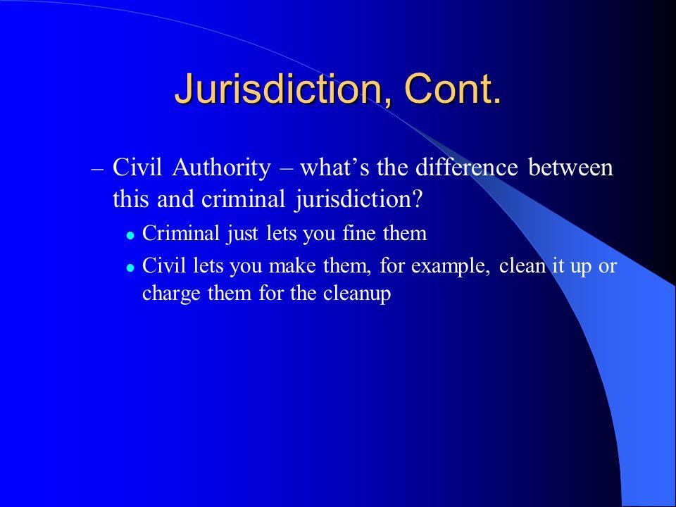 Jurisdiction, Cont.