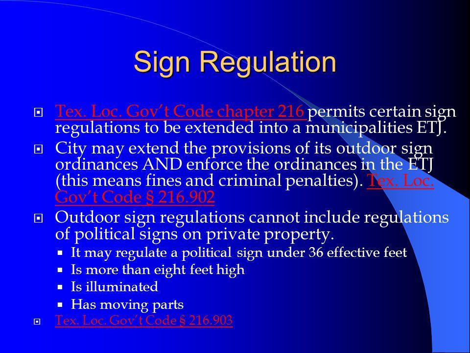 Sign Regulation  Tex. Loc.