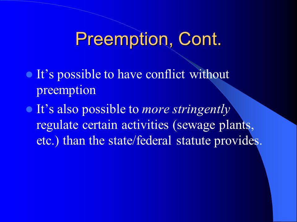 Preemption, Cont.