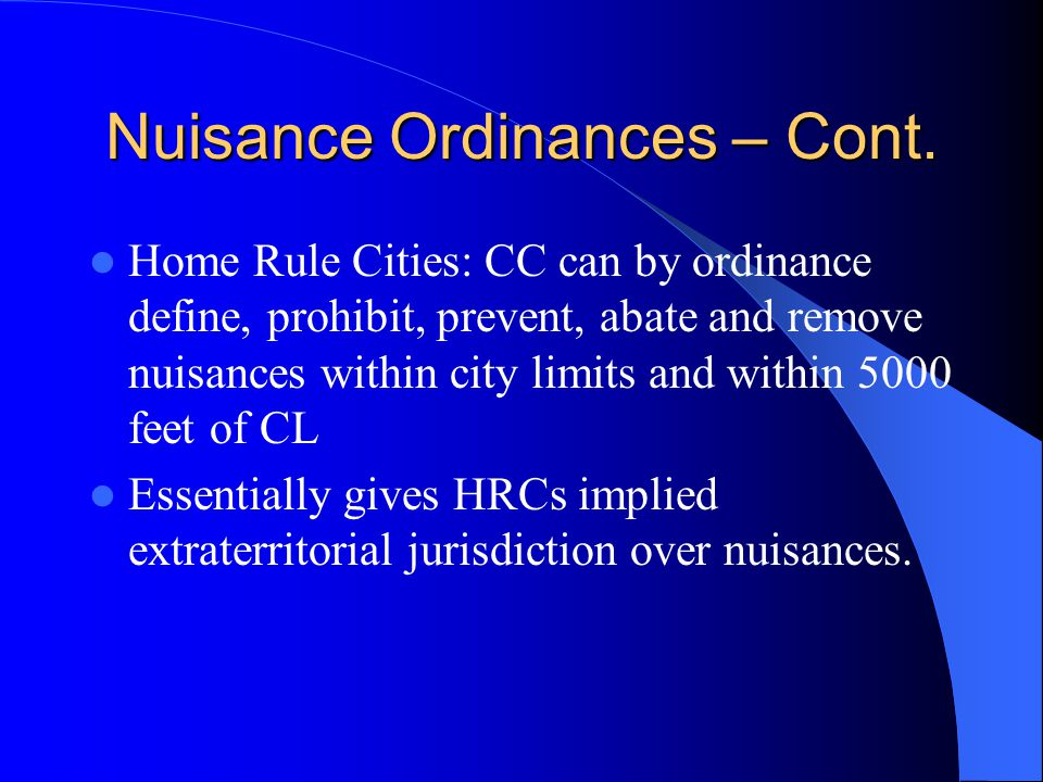 Nuisance Ordinances – Cont.
