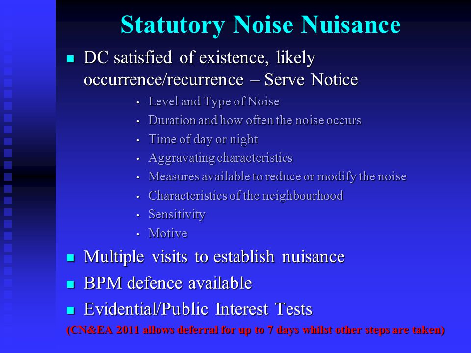 Statutory Noise Nuisance DC satisfied of existence, likely occurrence/recurrence – Serve Notice DC satisfied of existence, likely occurrence/recurrenc
