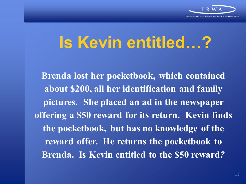 11 Is Kevin entitled….