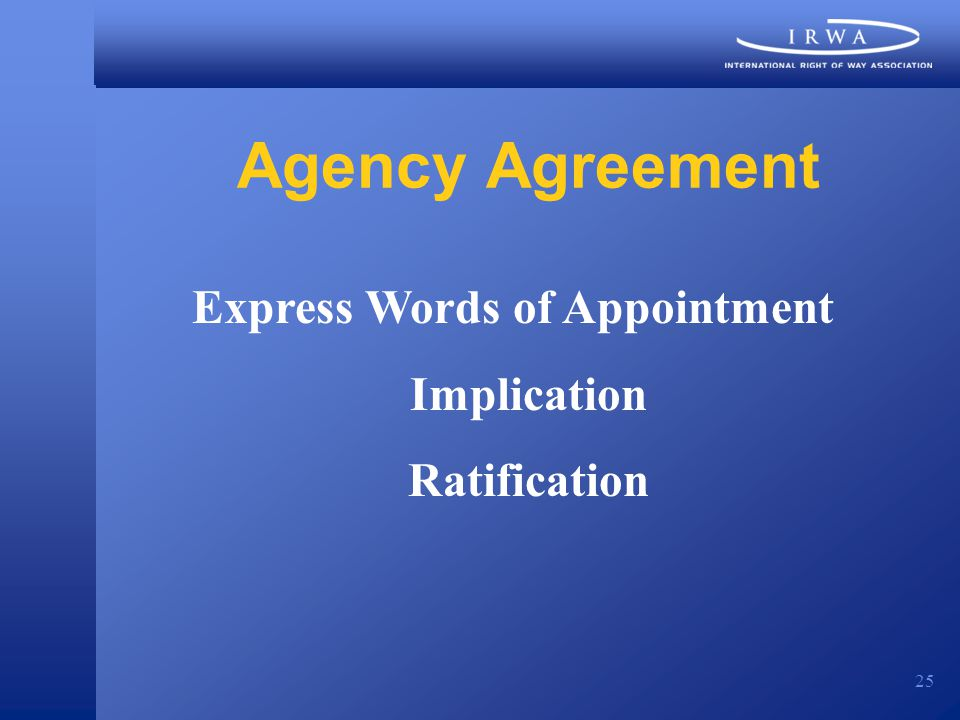 25 Agency Agreement Express Words of Appointment Implication Ratification