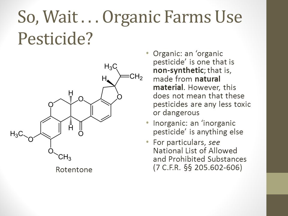 Organic Practices -In order to be labeled USDA Organic, a product must be in compliance with the Organic Foods Production Act -Growers: DON'T use prohibited substances OR GMO'S -Livestock: DO raise animals in living conditions accommodating natural behaviors.