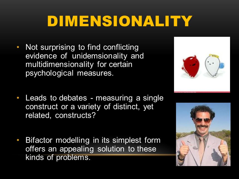 UNIDIMENSIONAL MODEL Underlying structure of a measure are usually assessed according to three general forms.
