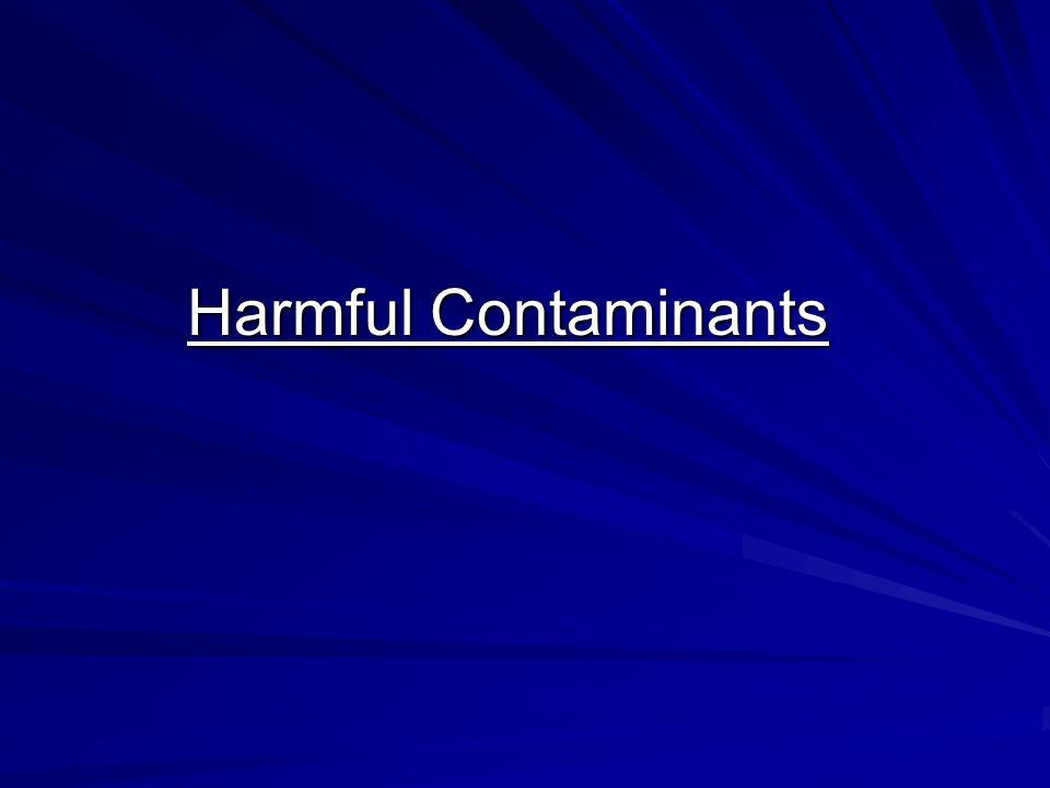 Harmful Contaminants