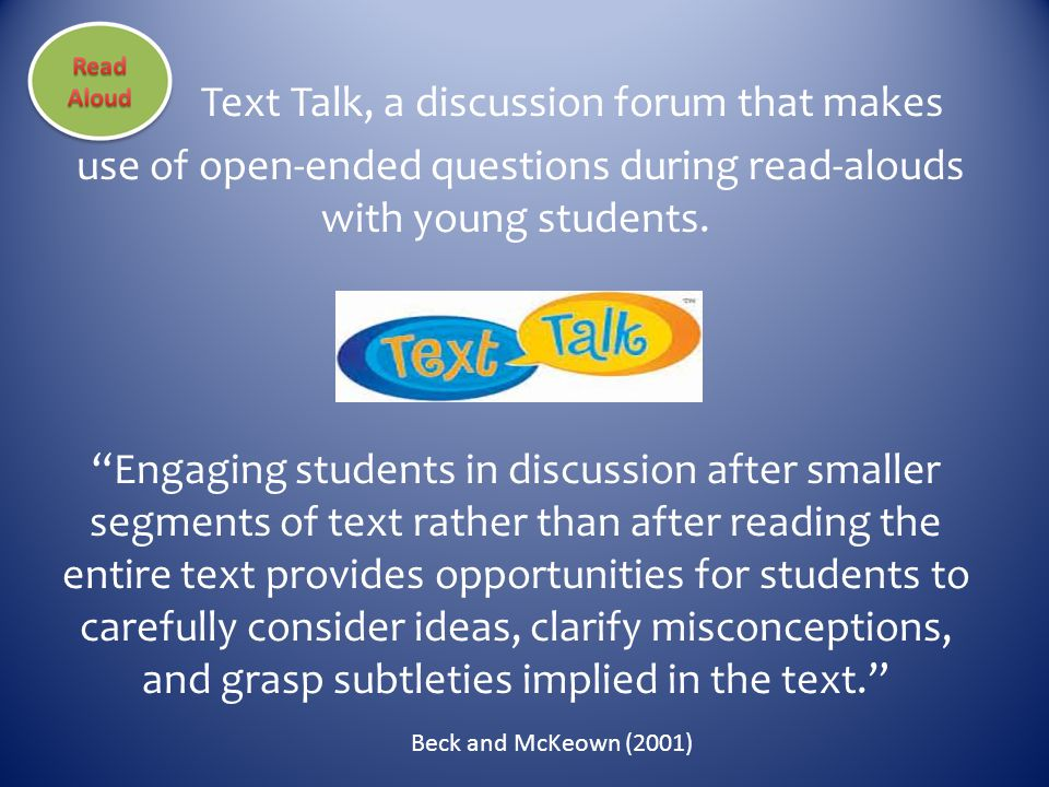 """Text Talk, a discussion forum that makes use of open-ended questions during read-alouds with young students. """"Engaging students in discussion after sm"""