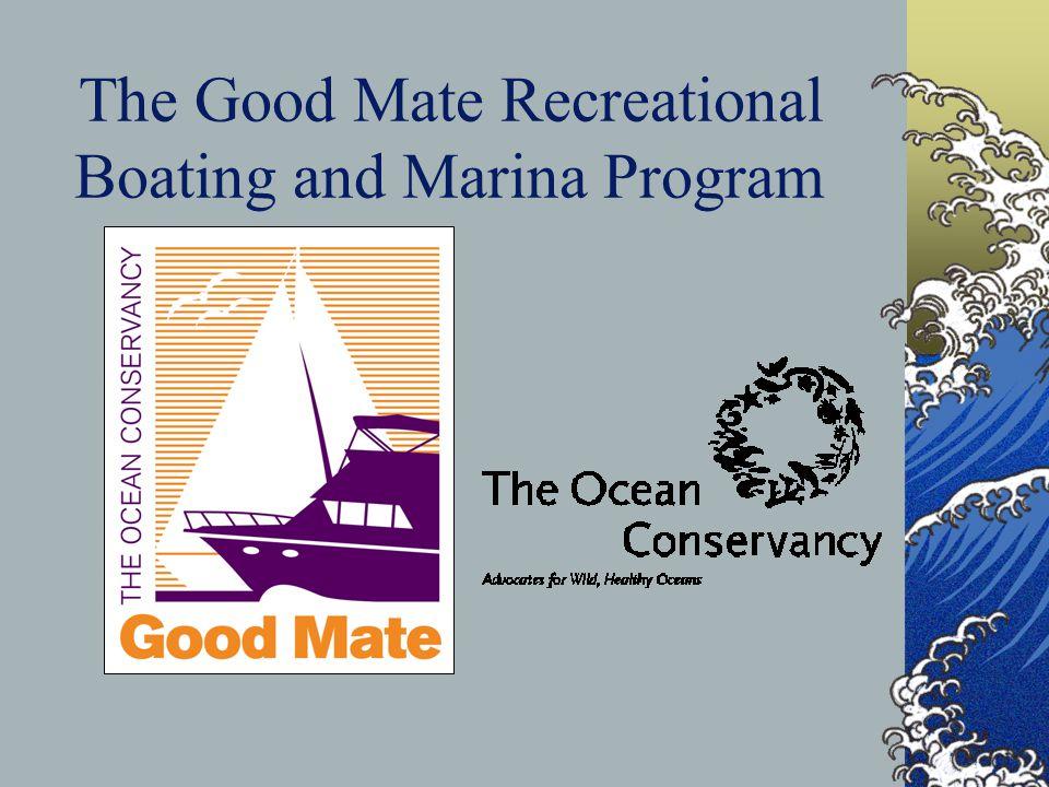 The Good Mate Recreational Boating and Marina Program