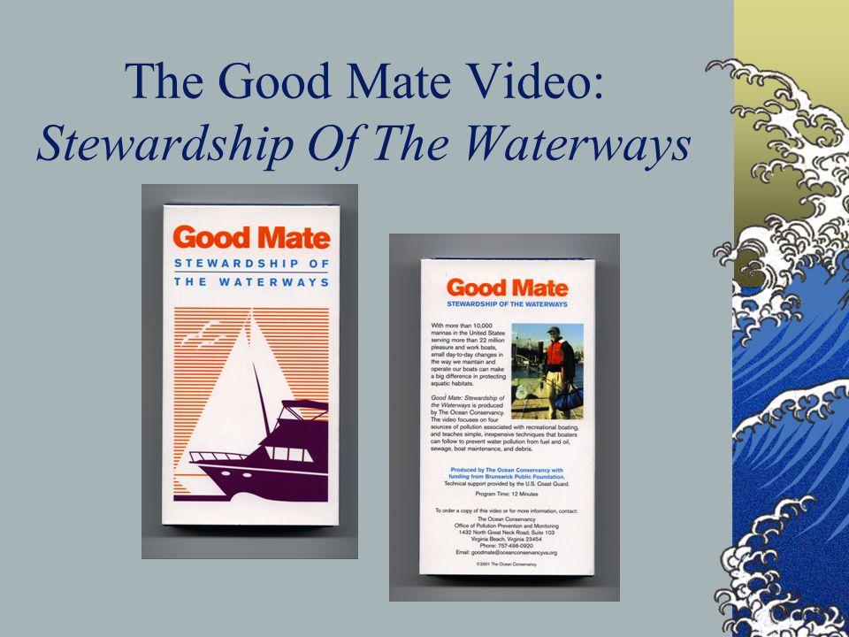 The Good Mate Video: Stewardship Of The Waterways