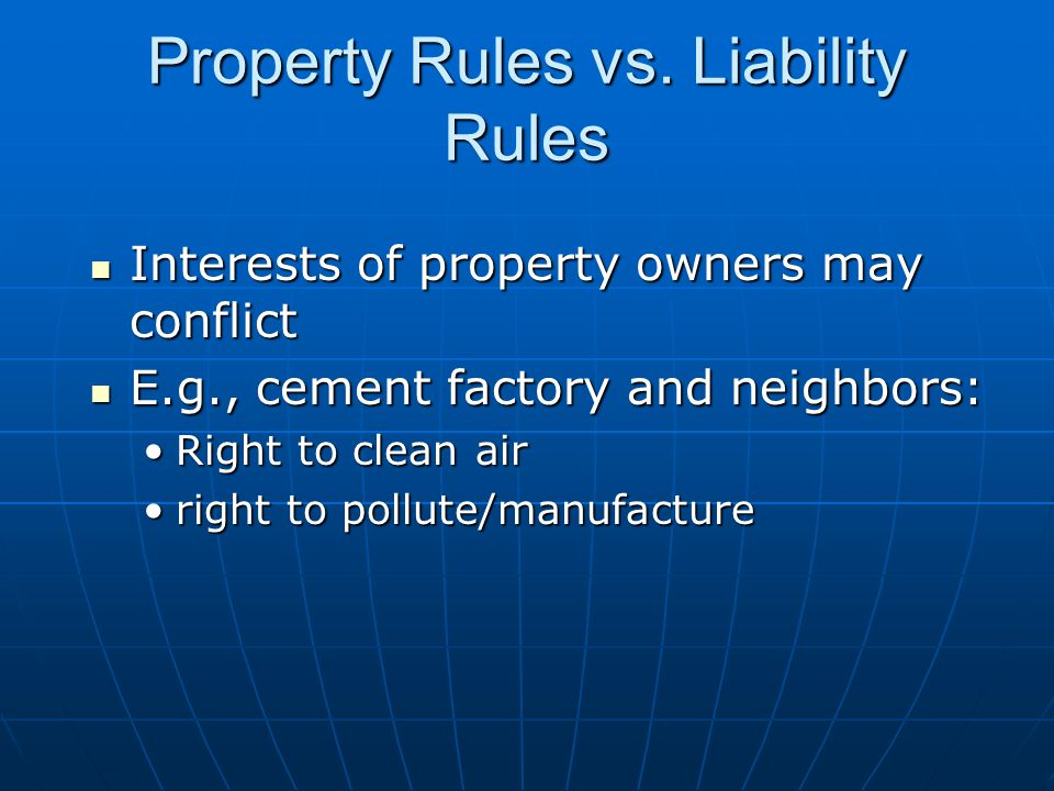 Property Rules vs.