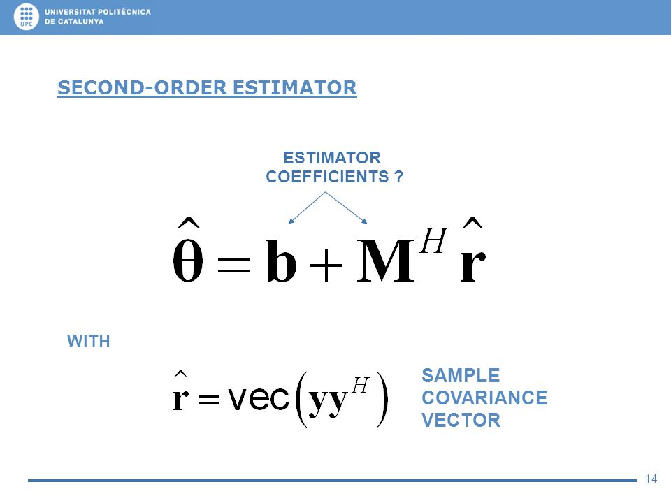 14 SECOND-ORDER ESTIMATOR ESTIMATOR COEFFICIENTS ? WITH SAMPLE COVARIANCE VECTOR