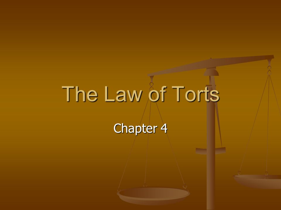 The Law of Torts Chapter 4