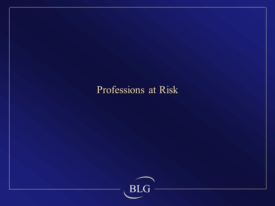 BLG Professions at Risk