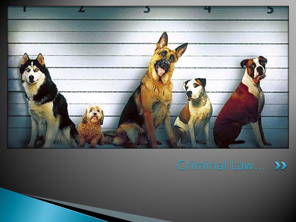 Criminal Law…