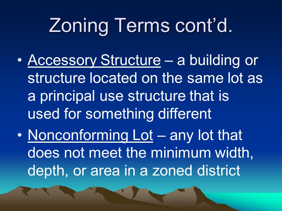 Zoning Terms cont'd.