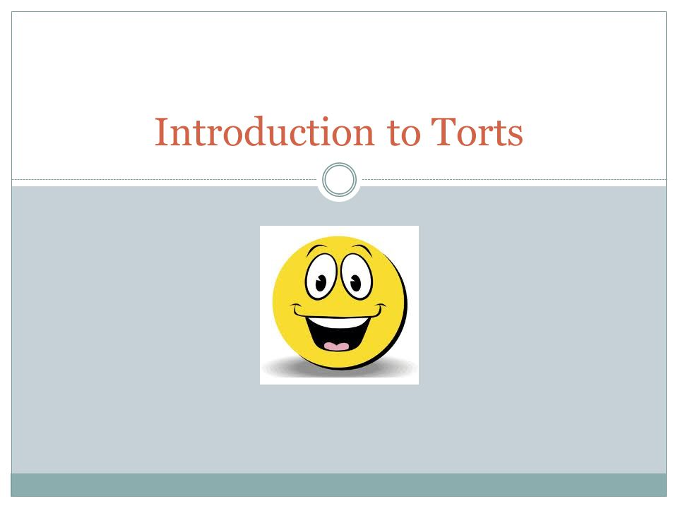 Introduction to Torts