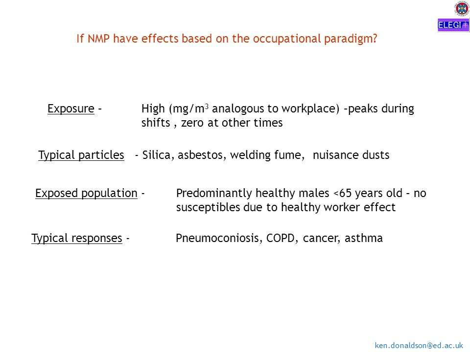 ken.donaldson@ed.ac.uk If NMP had effects based on the environmental (PM 10 ) paradigm.