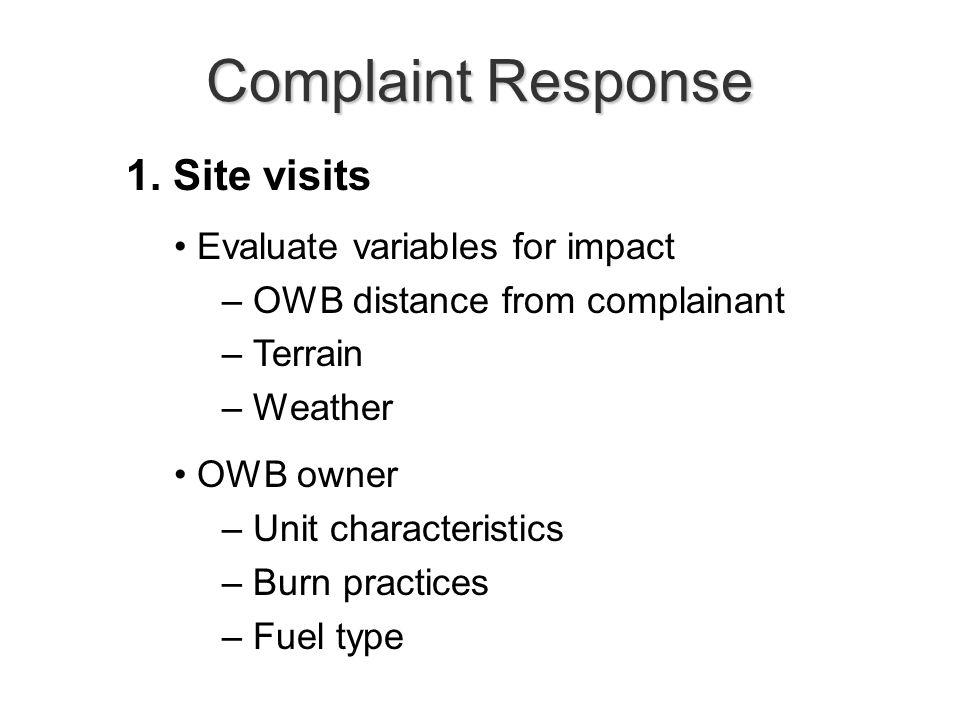 Complaint Response 2. Education (more site visits) 3. Monitoring 4. Enforcement