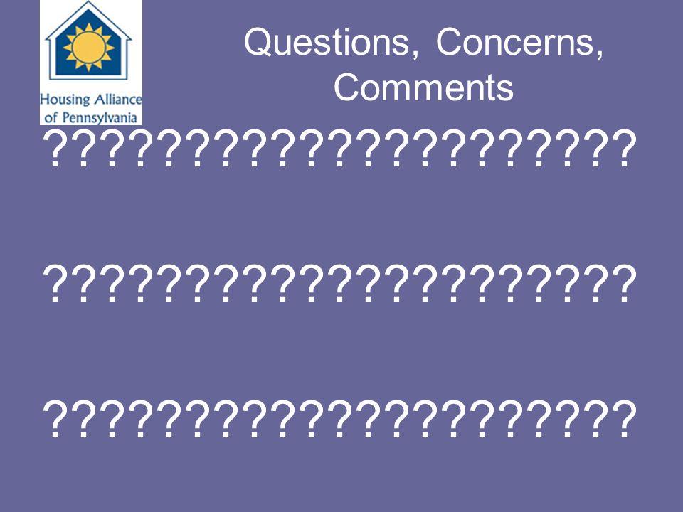 Questions, Concerns, Comments ?????????????????????