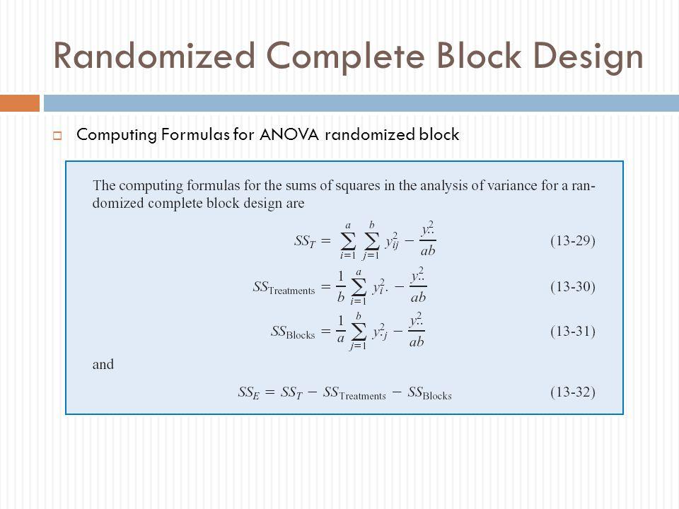 Randomized Complete Block Design  Computing Formulas for ANOVA randomized block