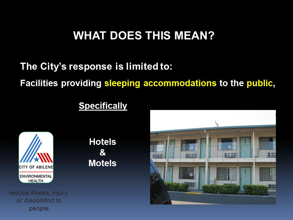 The City's response is limited to: Facilities providing sleeping accommodations to the public, Specifically WHAT DOES THIS MEAN.