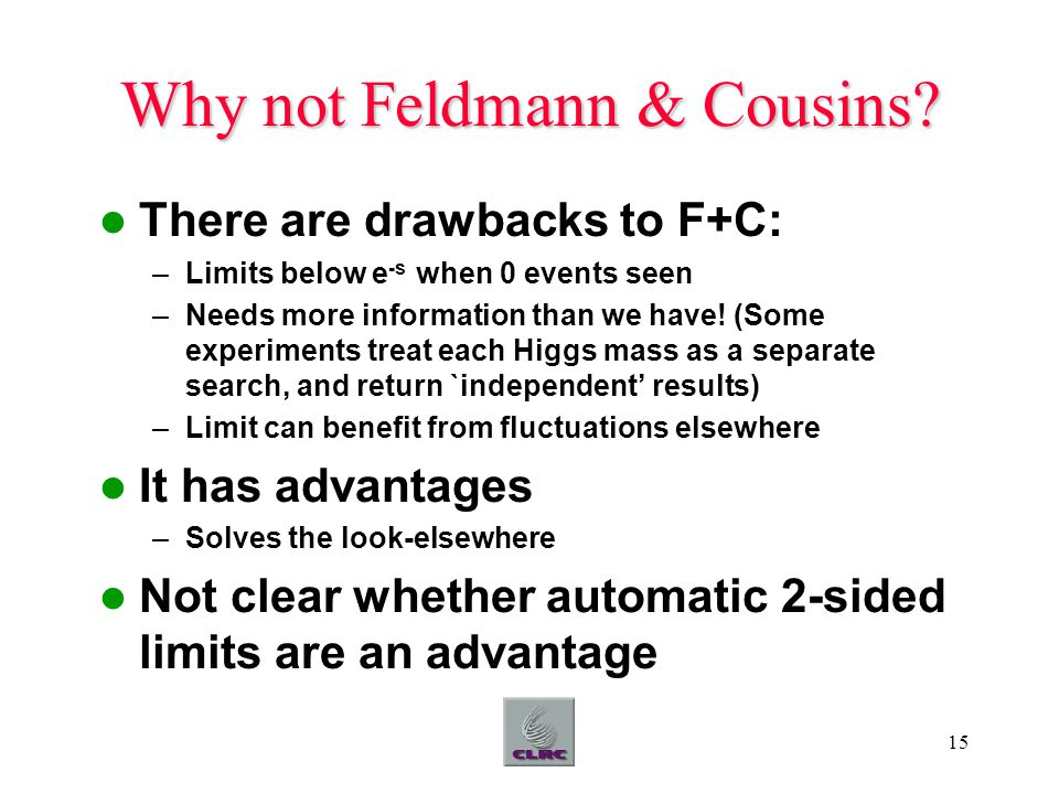 15 Why not Feldmann & Cousins.