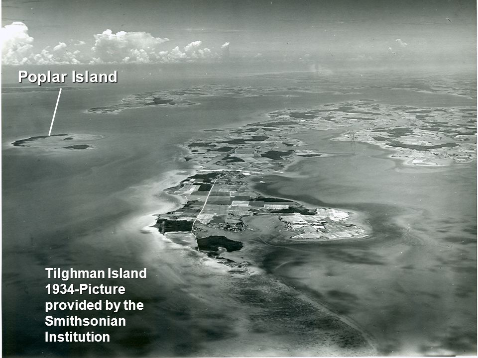 Tilghman Island 1934-Picture provided by the Smithsonian Institution Poplar Island