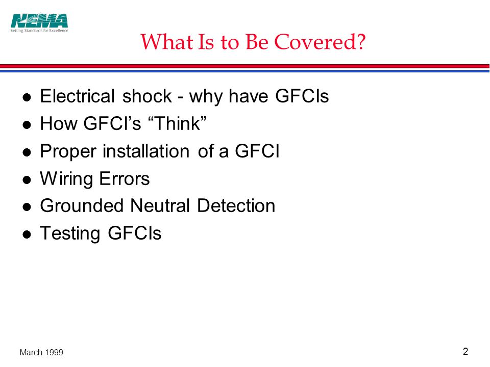 2 March 1999 What Is to Be Covered.