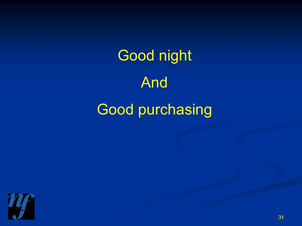 31 Good night And Good purchasing