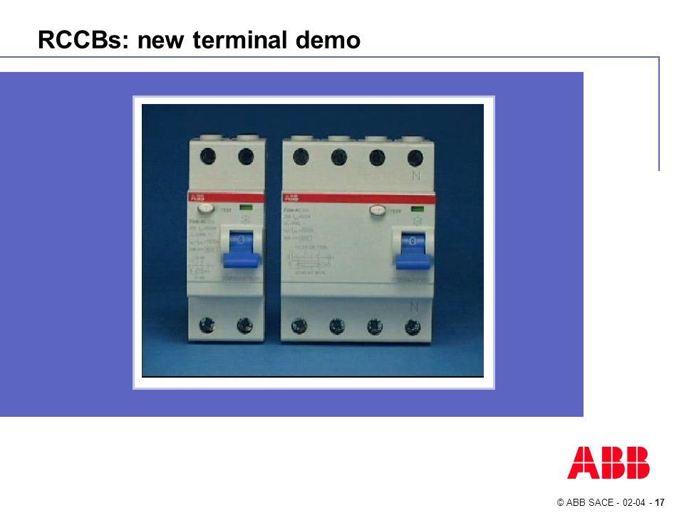 © ABB SACE - 02-04 - 17 RCCBs: new terminal demo