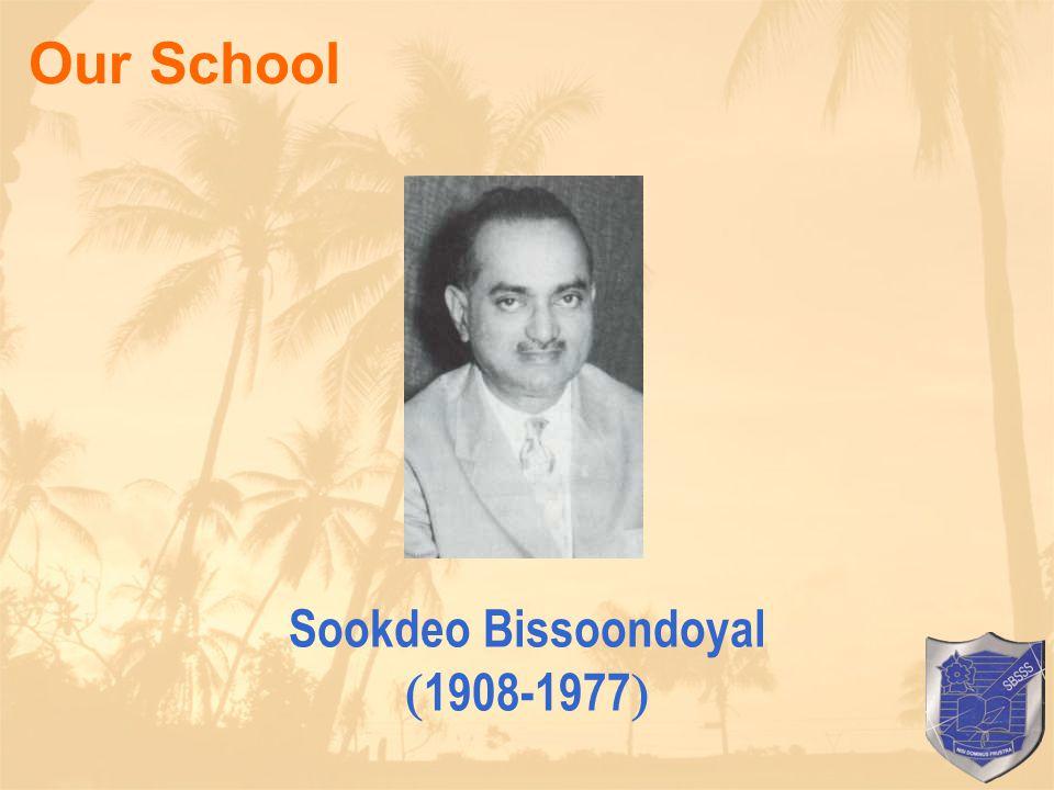 Sookdeo Bissoondoyal  1908-1977 