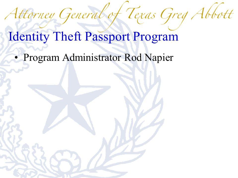 Identity Theft Passport Program Program Administrator Rod Napier