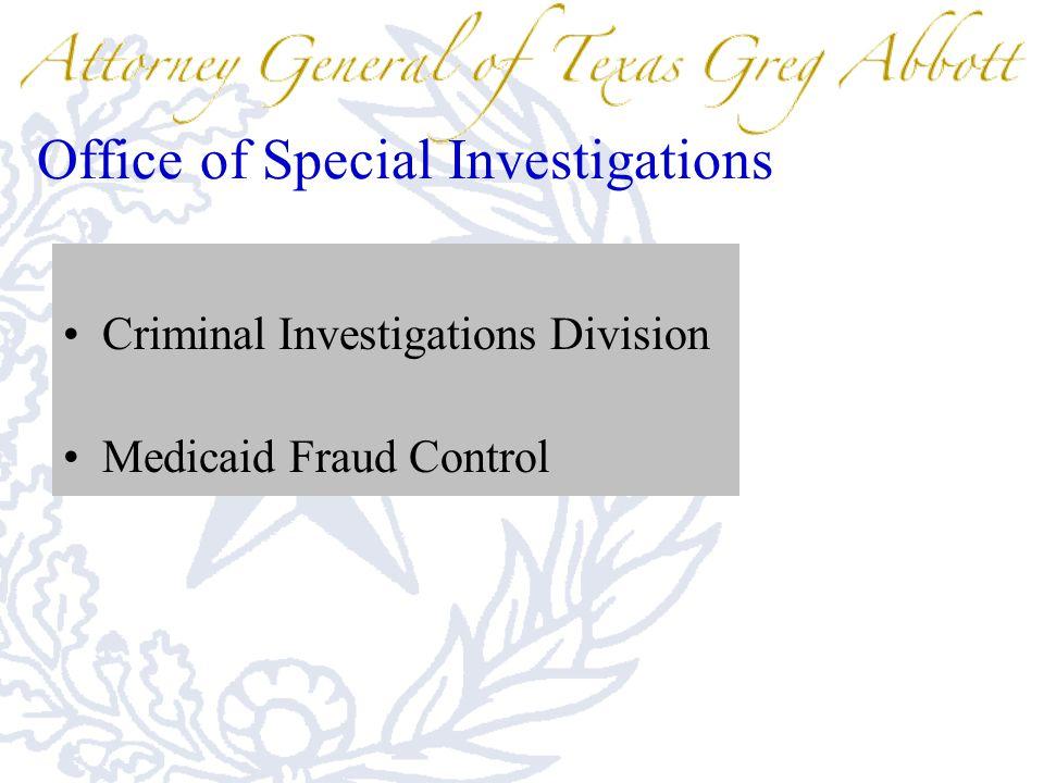 Criminal Investigations Division Medicaid Fraud Control
