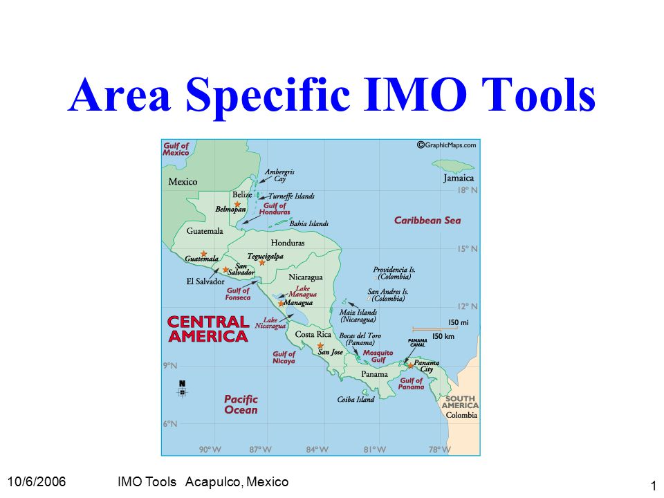 10/6/2006IMO Tools Acapulco, Mexico 1 Area Specific IMO Tools