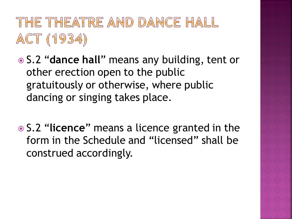 " S.2 ""dance hall"" means any building, tent or other erection open to the public gratuitously or otherwise, where public dancing or singing takes plac"