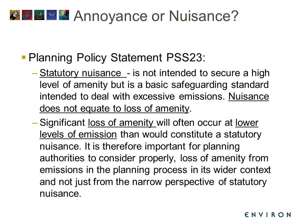 Annoyance or Nuisance.