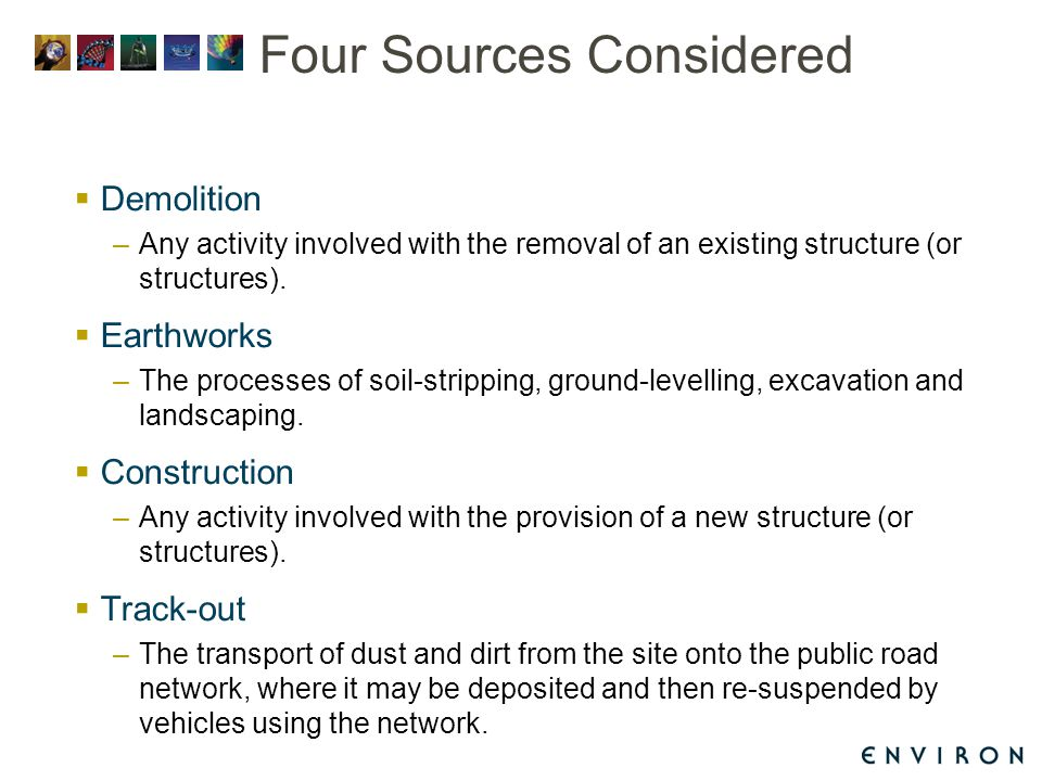 Four Sources Considered  Demolition –Any activity involved with the removal of an existing structure (or structures).